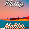 Phillip Maizza - Malibu (Original Mix)[FREE DOWNLOAD!]