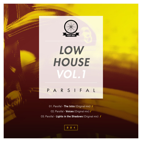 Parsifal – LOW HOUSE Vol. 1 [SNIPPET // 13th April on Beatport]