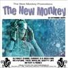 The New Monkey DJ Mikey O'Hare, Chrissy G & Ricki King MC Future, Tazo, Impulse, Scotty Jay, Betchy