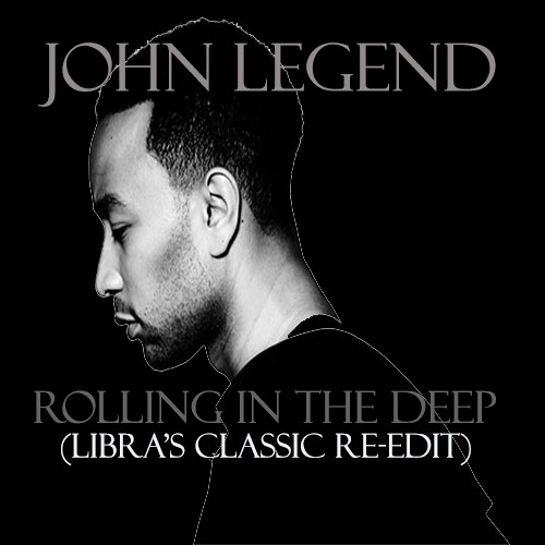 Rolling In The Deep (Libra's Classic Re-Edit - FIXED)