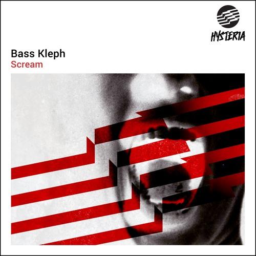 Bass Kleph - Scream