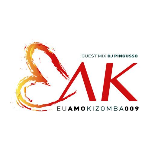 Eu Amo Kizomba 009 (DJ Pingusso Exclusive)
