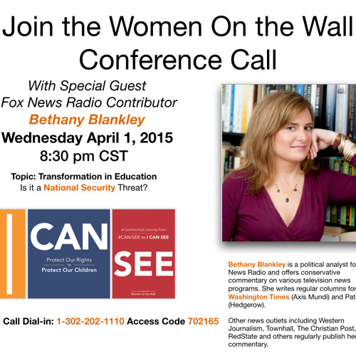 Women On the Wall Conference Call with Bethany Blankley~
