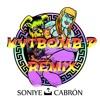 Soniye - Cabron (KVTBOMB P Remix)