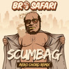 Bro Safari - Scumbag (Aero Chord Remix).mp3