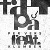 TÆT PÅ feat. Klumben