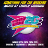"""""""Something For The Weekend"""" - Mixed By Charlie Goddard (Free D/L)"""