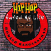 Hip Hop Saved My Life: Episode 1 feat. Mark Smith