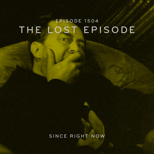 Episode 1504: The Lost Episode
