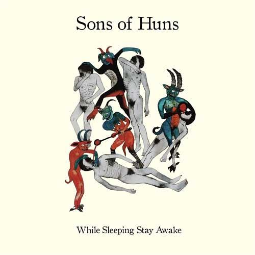 Sons of Huns - An Evil Unseen