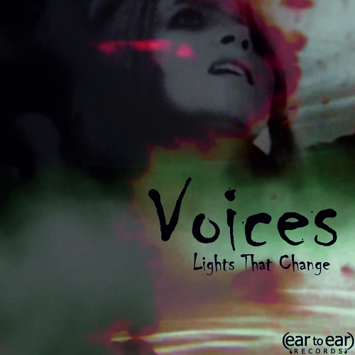 Lights That Change - Voices