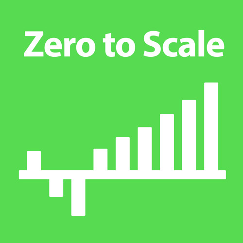 Ep. 0: The Meat and Potatoes on Zero To Scale