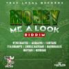Money Me A Look Riddim [MS]MIXXX