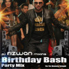 Birthday Bash - Yo Yo Honey Singh(Party Mix) - DJ Rizwan Mixing