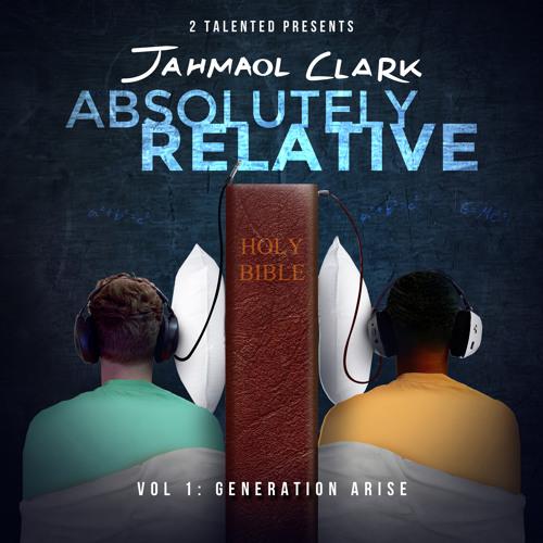 Absolutely Relative Vol. 1: Generation Arise Album