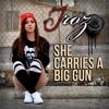 She Carries A Big Gun