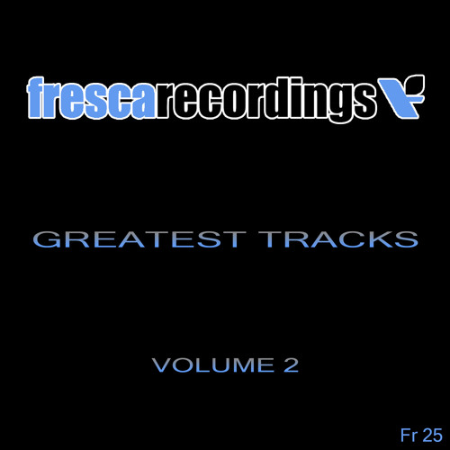 Soul Reader Fresca Recordings Greatest Tracks vol.2