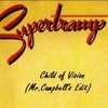 Supertramp - Child Of Vision (Mr.Campbell's Edit )