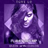Stay high (Tove Lo) and You and Me (Flume Remix)