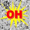CTRL ALT DEL - OH (Original Mix)