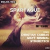 Spartaque - My Vision (Matt Minimal Remix)