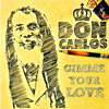 Don Carlos - Gimme Your Love [Don Carlos Music 2015]