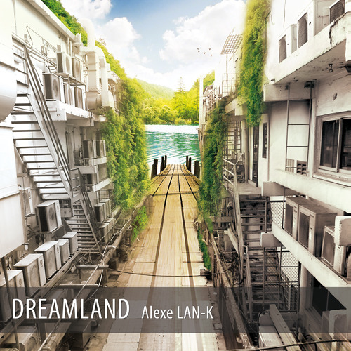 Dreamland (original mix)