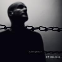 DJ Emerson - Anonymous - CLR