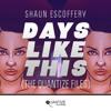 Shaun Escoffery 'Days Like This' (Booker T Vocal Mix) [Quantize Recordings]