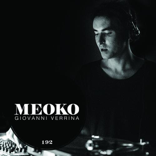 Giovanni Verrina - MEOKO Podcast #192
