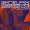 Azari & III - Reckless (With Your Love) (Steve Lawler Remix) /// Turbo Recordings