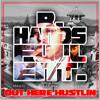 Out Here Hustlin - Mikey G ft. Sleepy Santino & Lil Toro