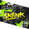 Lucky Charmes - Skank (Original Mix) [OUT NOW]