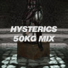 HYSTERICS - 50KG Mix