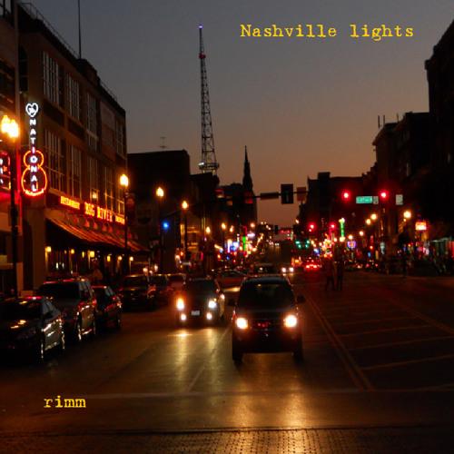 Nashville Lights By Rimm Free Listening On SoundCloud