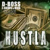 Hustla D-Boss, Mug & J Dawg