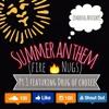 Summer Anthem Pt. 1 Ft. Drug Of Choice