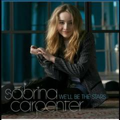 We'll Be The Stars Sabrina Carpenter