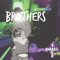 Small Talk Brothers Artwork