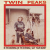 Twin Peaks - Got Your Money