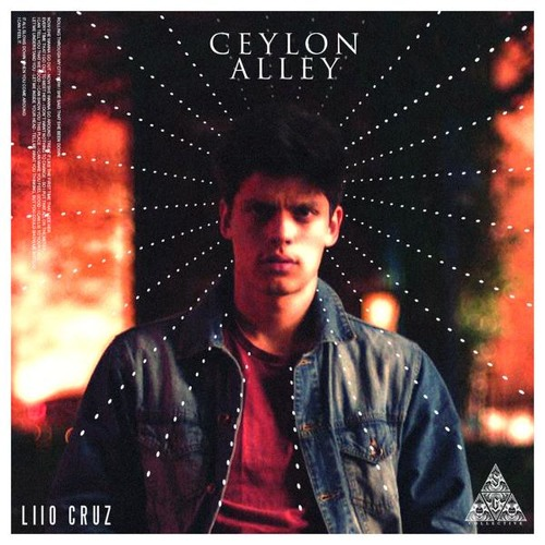 Liio Cruz – Ceylon Alley EP @LiioCruz