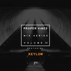 Proper Vibes Mix Series 004 - Evan Inc.