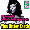 This Bitter Earth - Dinah Washington (Hip-Hop Remix)