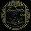 Tom Gerun and his Orchestra - The Lady I Love - 1932