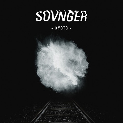 Sovnger - Kyoto (Jackin With The Drums Remix)