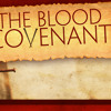 The Blood Covenent Part 3 By Pastor John Koe (12Oct2014)
