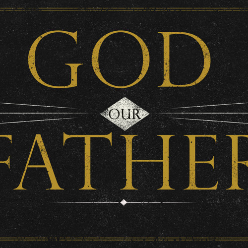 God Our Father By Elder Dr Andrew Goh (9Nov2014)