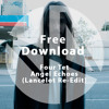 Free Download: Four Tet - Angel Echoes (Lancelot Re-Edit)