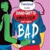 David Guetta & Showtek Feat. Vassy - Bad (twoloud Edit) Portada del disco