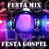 Festa Mix - Festa Gospel 3 Horas de Musica Dance Gospel Mixada [Sem Vinheta] (By Lucimar Oliveira)